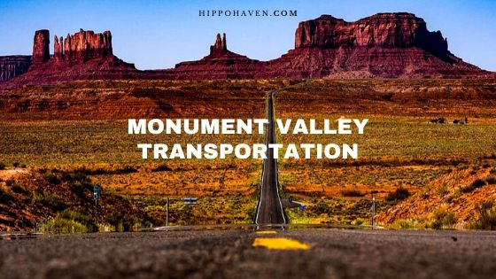 Monument Valley Transportation