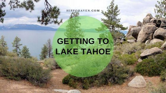 getting to lake tahoe