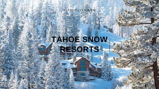 tahoe snow resorts