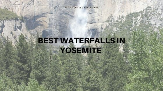best waterfalls in yosemite