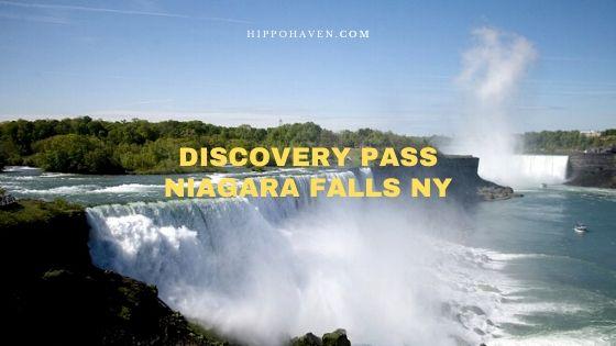 Discovery Pass Niagara Falls NY