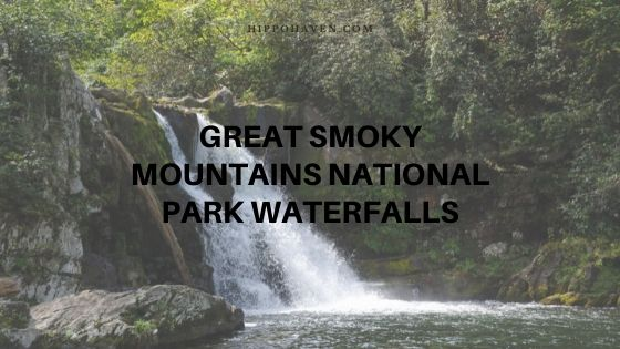 great smoky mountains national park waterfalls