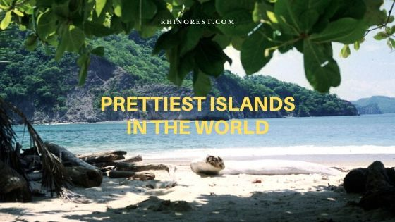 prettiest islands in the world