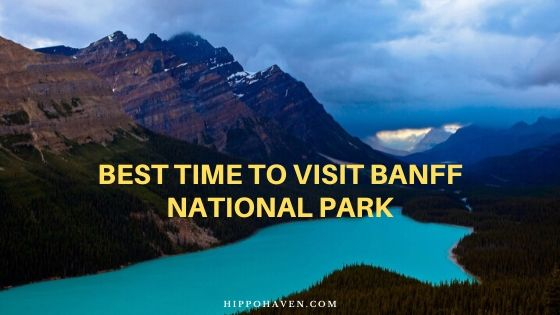 best time to visit Banff National Park