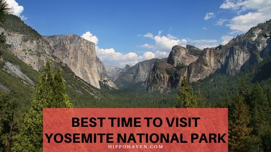 best time to visit Yosemite National Park